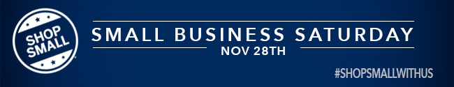 Shop Small Business Saturday November 28th