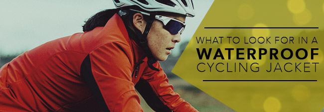 What to look for in a waterproof cycling jacket