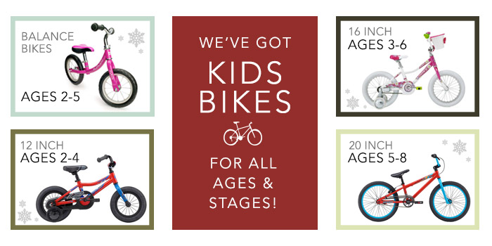 Kids Bikes for all ages