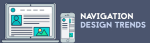 Website Navigation trends